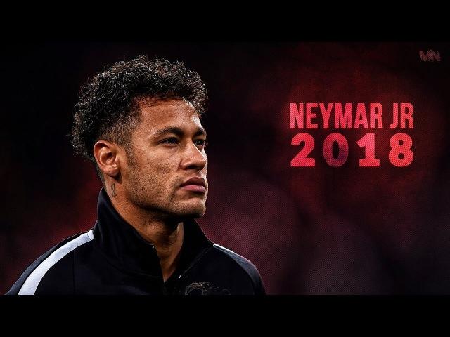 Neymar Jr 2018 ● Neymagic Skills Goals