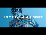 J.O.Y.C.E. Feat. A.K.-S.W.I.F.T. - Let The Rhythm Take Control (Promo Video)(Dmn Records)
