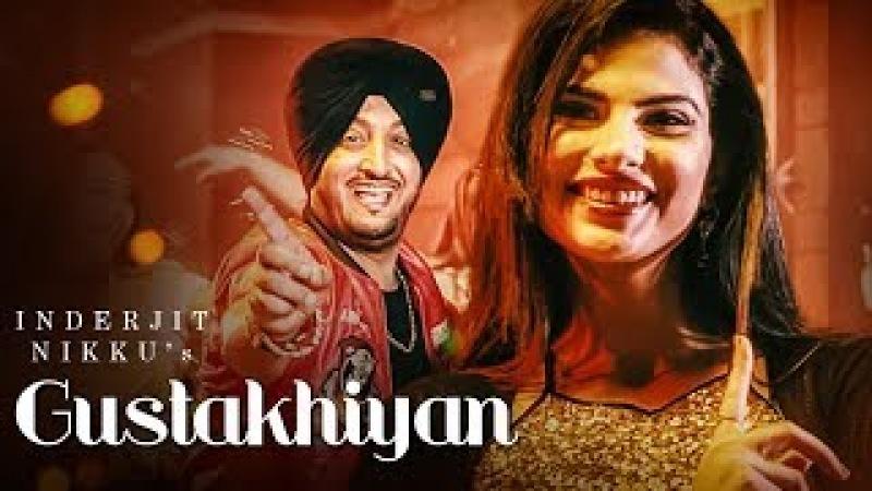 Gustakhiyan: Inderjit Nikku Ft. Kuwar Virk (Full Song)   Shubh Karman   Matt Sheron Wala   T-Series