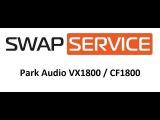 Park Audio VX1800, CF1800 усилитель мощности