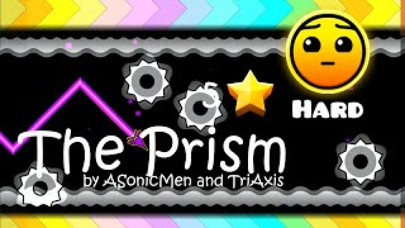 Geometry Dash - The Prism by aSonicMen and TriAxis