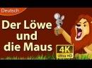 Der Löwe und die Maus - Gute Nacht Geschichte - Märchen - 4K UHD - Deutsche Märchen