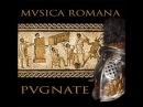 Ancient Roman Music - Musica Romana - Pugnate V