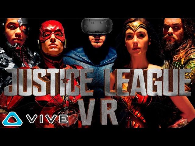 ЛИГА СПРАВЕДЛИВОСТИ VR ОБЗОР ИГРЫ Justice League VR: The Complete Experience на HTC Vive