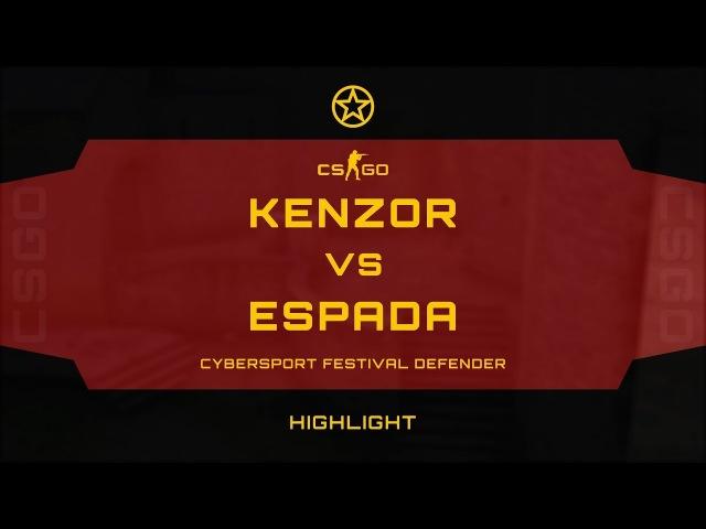 KENZOR VS ESPADA @ CYBERSPORT FESTIVAL DEFENDER