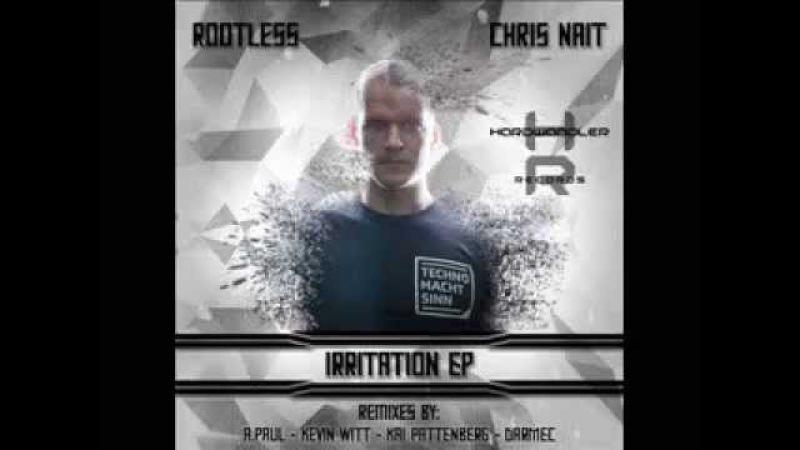 Rootless Chris Nait - Irritation EP/Раздражение...