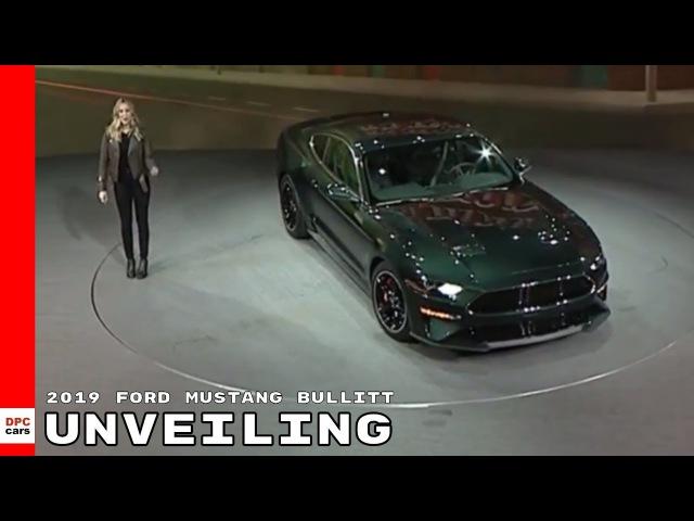2019 Ford Mustang Bullitt Unveiling