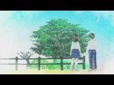 NC ED Tsuki ga Kirei As the Moon, So Beautiful Прекрасна, как луна (creditless - без титров)