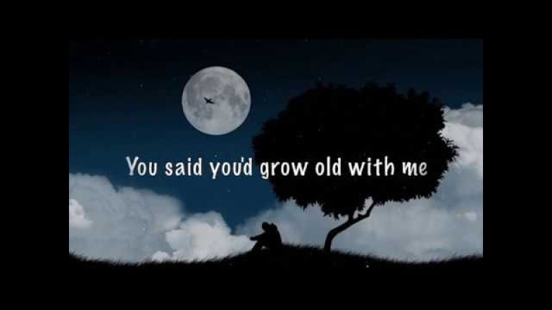 Michael Schulte - You Said You'd Grow Old With Me (Lyrics)