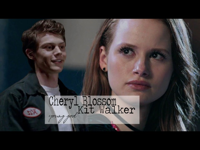 Cheryl Blossom Kit Walker || young god