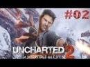 Прохождение Uncharted 2 Среди воров ►Часть 02