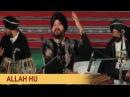 Allah Hu Song Soul To Supreme Sufi Route Daler Mehndi Bismillah Best Sufi Song DRecords