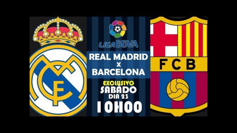🔴 REAL MADRID X BARCELONA - PÓS JOGO AO VIVO - LIGA BBVA 23/12/2017
