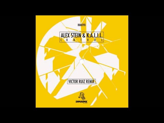 Alex Stein K.A.L.I.L. - Control (Original Mix) Download na descriçâo