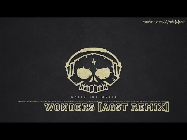Wonders [AGST Remix] by Sebastian Forslund - [Beats Music]