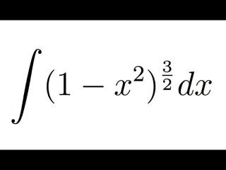 Integral of (1-x^2)^(3/2) (substitution + trigonometric identities)