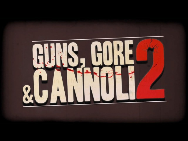 Guns, Gore and Cannoli 2 - Склад - Спец доставка