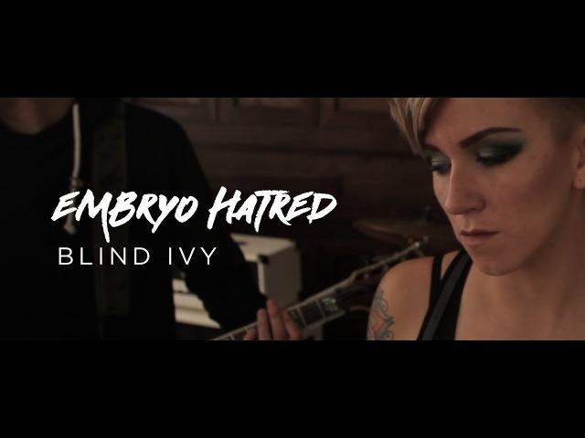 Blind Ivy - Embryo Hatred