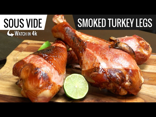 Sous Vide Smoked Turkey Legs - How to cook turkey legs sous vide - cooked with Joule ChefSteps