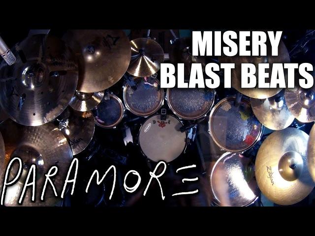 Paramore Misery Blast Beats