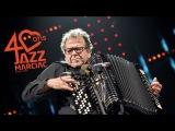 Richard Galliano Tango Pour Claude (Jazz_in_Marciac 2017)