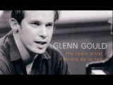 Glenn Gould the latecomers 1