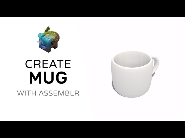 How to Create Mug With Assemblr