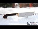 Knife Презентация ножа Пчак М Сталь ELMAX