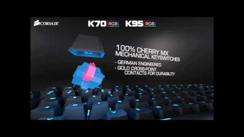 Introducing the Corsair K70 RGB and K95 RGB