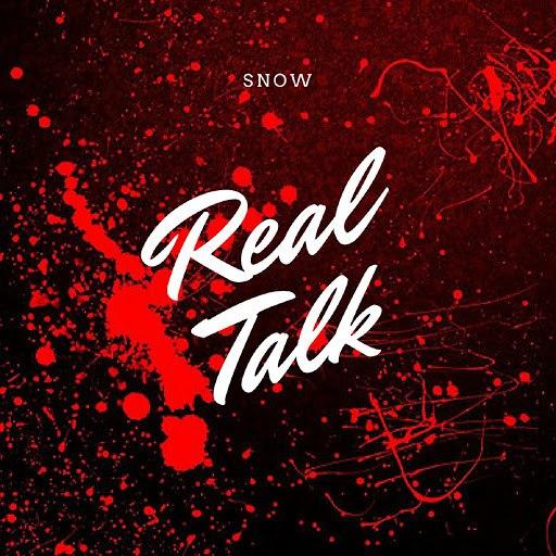 Snow альбом Real Talk