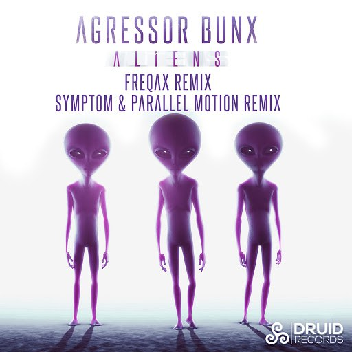 Agressor Bunx альбом Aliens ( The Remixes )