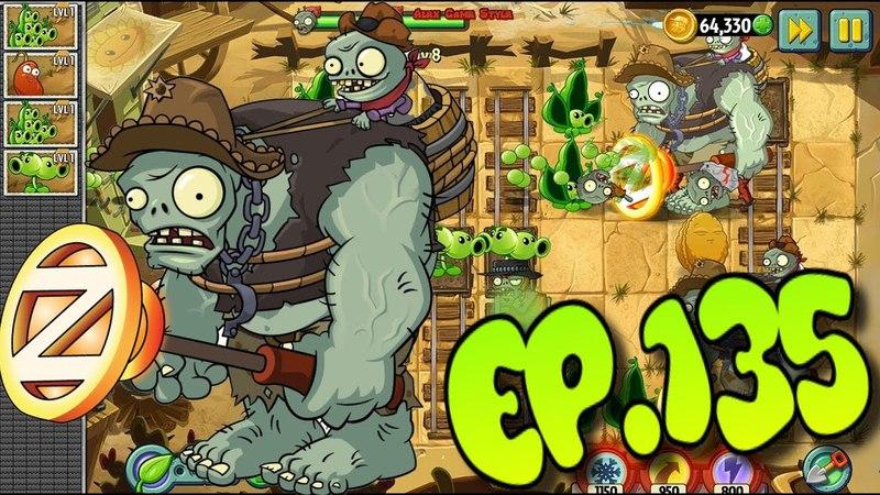 Plants vs. Zombies 2 || New Zombie - Wild West Gargantuar - Wild West Day 8 (Ep.135)