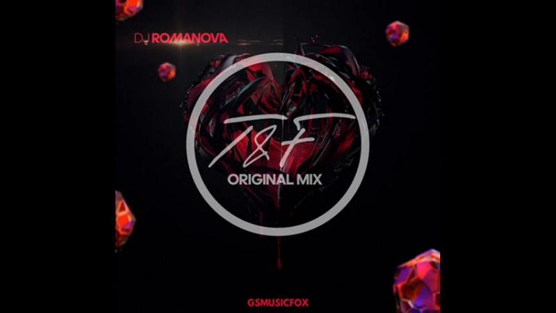 DJ Romanova - TF (Original Mix ) (Special Edition) soon w/ Gsmusicfox Records