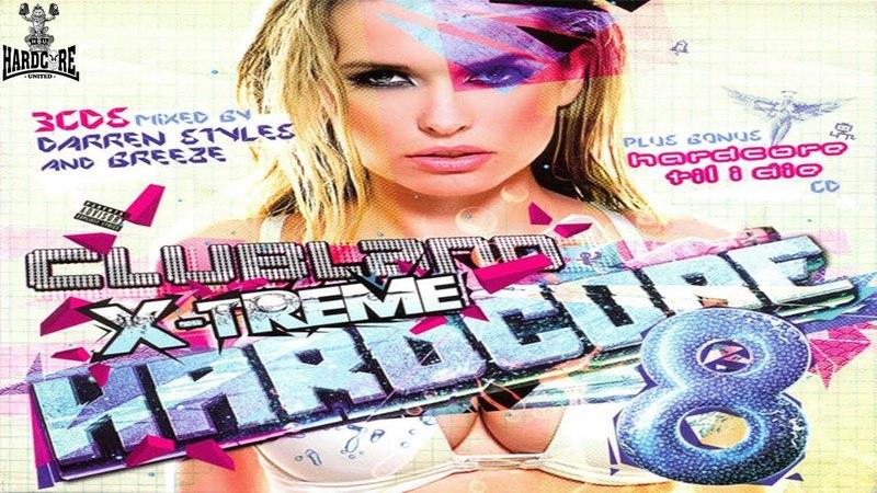 Clubland X-Treme Hardcore 8 CD 3 Recon V Hixxy