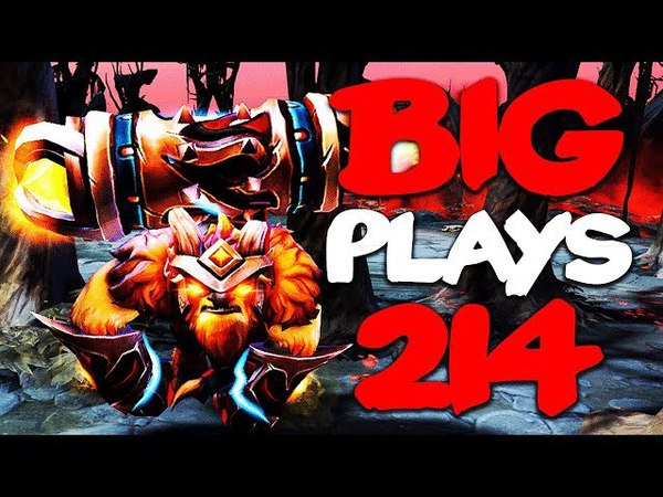 Dota 2 - Big Plays Moments - Ep. 214