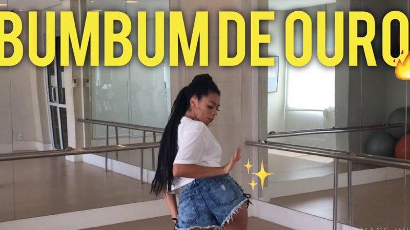 BumBum de Ouro Gloria Groove Coreografia funk Ramana Borba