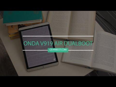 Зачем планшету две операционки Onda V919 Air Dualboot обзор, отзыв пользователя (gearbest.com)