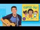 OOPSIE-DO! by Tim Kubart | Music Video 🎶
