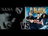 NANA vs C BLOCK MIX