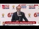 Cumhurbaşkanı Recep Tayyip Erdoğan Afyon da ak parti kongresi konuşması 17 Şubat 2018
