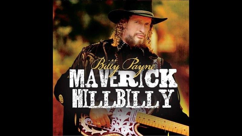 Billy Payne - Flat Natural Born Good Timin' Man 2017