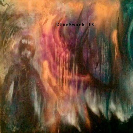Clockwork альбом IX