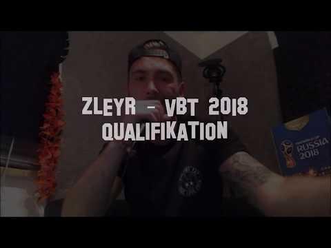Zleyr - VBT 2018 Qualifikation (prod. by Hundertmark Beatz)