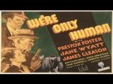 Cine Negro.-Solo somos humanos.-(1935).Español