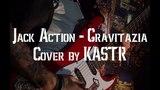 Jack Action - Gravitazia (guitar cover by KASTR)