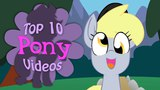 The Top 10 Pony Videos of March 2018