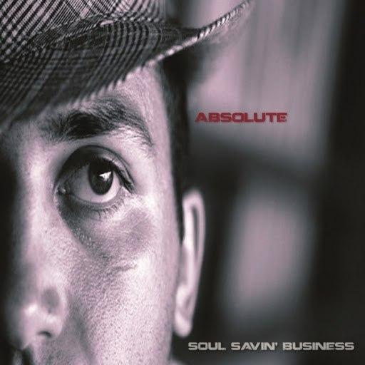 Absolute альбом Soul Savin' Business