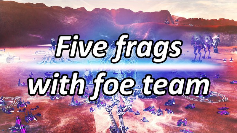Five frags with foe team Supreme Commander Forged Alliance Forever