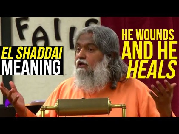 El Shaddai Dual Meaning   The Father and Mother Nature of God   Prophet Sadhu Sundar Selvaraj