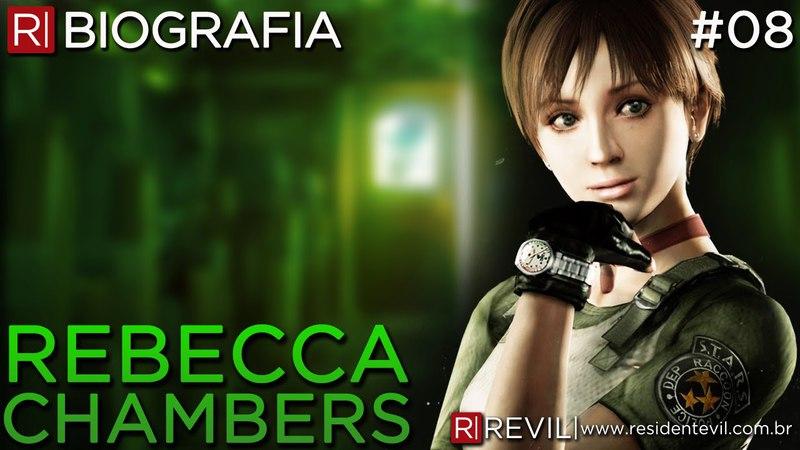 REBECCA CHAMBERS | BIOGRAFIA REVIL